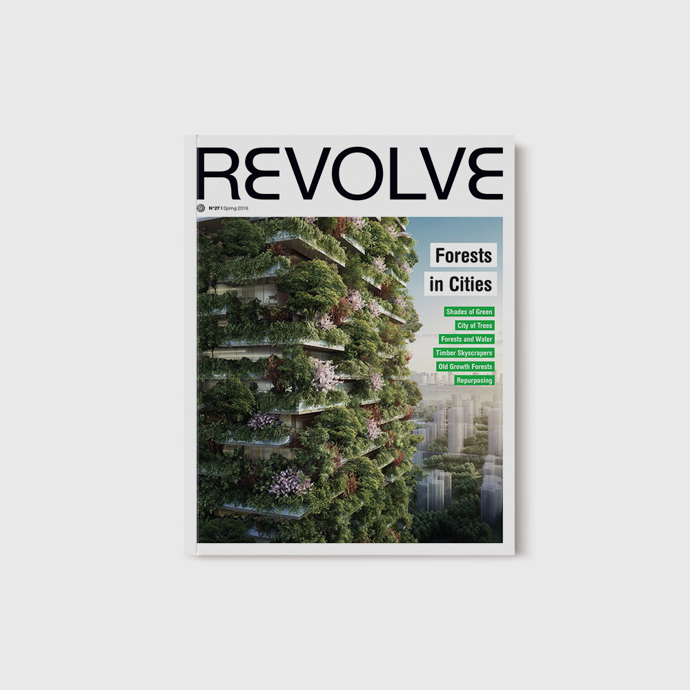 REVOLVE #27 – Forests in Cities
